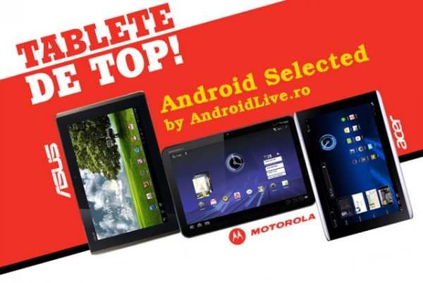 Top tablete Android 3.0 - ASUS Transformer, Motorola XOOM, Acer Iconia Tab