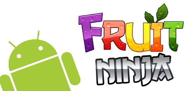 Fruit Ninja Android